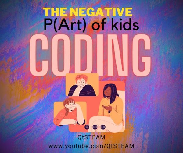 The Negative Part of Kids Coding